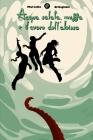 Acqua salata, muffa e il Cuore dell'Abisso Cover Image