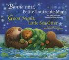 Good Night, Little Sea Otter (French/English) Cover Image