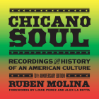 Chicano Soul: Recordings and History of an American Culture, 10th Anniversary Edition Cover Image