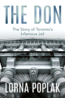 The Don: The Story of Toronto's Infamous Jail Cover Image