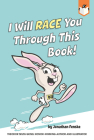 I Will Race You Through This Book! Cover Image