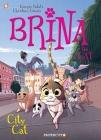 Brina the Cat #2: City Cat Cover Image
