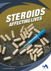 Steroids: Affecting Lives Cover Image