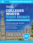 Colleges Worth Your Money: A Guide to What America's Top Schools Can Do for You, 1st Edition Cover Image
