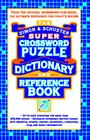 Simon & Schuster Super Crossword Puzzle Dictionary And Reference Book Cover Image