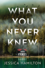 What You Never Knew: A Novel Cover Image