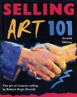 Selling Art 101: The Art of Creative Selling Cover Image