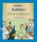 Rabbits Rabbits Everywhere: A Fibonacci Tale (Charlesbridge Math Adventures) Cover Image