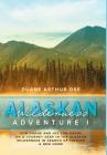 Alaskan Wilderness Adventure: Book 1 Cover Image