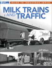 Milk Trains and Traffic Cover Image