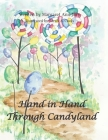 Hand in Hand Through Candyland Cover Image