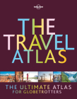 The Travel Atlas (Lonely Planet) Cover Image