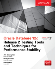 Oracle Database 12c Release 2 Testing Tools and Techniques for Performance and Scalability Cover Image