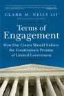 Terms of Engagement: How Our Courts Should Enforce the Constitution's Promise of Limited Government Cover Image