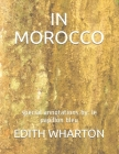 In Morocco: special annotations by: le papillon bleu Cover Image