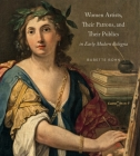 Women Artists, Their Patrons, and Their Publics in Early Modern Bologna Cover Image