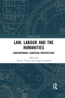 Law, Labour and the Humanities: Contemporary European Perspectives (Discourses of Law) Cover Image