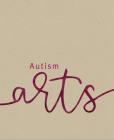 Autism Arts: A Partnership Between Autism Nova Scotia and the Art Gallery of Nova Scotia Cover Image