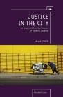 Justice in the City: An Argument from the Sources of Rabbinic Judaism (New Perspectives in Post-Rabbinic Judaism) Cover Image
