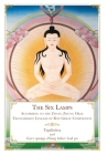 The Six Lamps: According to the Zhang Zhung Oral Transmission Lineage of Bon Great Completion Cover Image