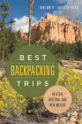 Best Backpacking Trips in Utah, Arizona, and New Mexico Cover Image