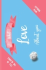 What I Love About You Fill In The Blanks - With Riddles Cover Image