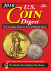 2018 U.S. Coin Digest: The Complete Guide to Current Market Values Cover Image