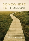 Somewhere to Follow: Poems Cover Image
