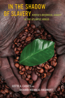 In the Shadow of Slavery: Africa's Botanical Legacy in the Atlantic World Cover Image