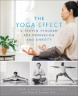 The Yoga Effect: A Proven Program for Depression and Anxiety Cover Image