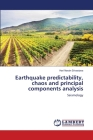 Earthquake predictability, chaos and principal components analysis Cover Image