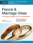 Fiance and Marriage Visas: A Couple's Guide to U.S. Immigration Cover Image