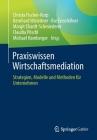 Praxiswissen Wirtschaftsmediation: Strategien, Modelle Und Methoden Für Unternehmen Cover Image