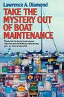 Take the Mystery Out of Boat Maintenance Cover Image