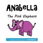 Anabella The Pink Elephant Cover Image