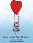 One Heart, Two Homes Cover Image