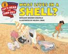 What Lives in a Shell? (Let's-Read-and-Find-Out Science 1) Cover Image