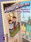 The Mystery of the Stolen Painting (Greetings from Somewhere #3) Cover Image