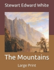 The Mountains: Large Print Cover Image