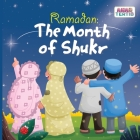 Ramadan: The Month of Shukr Cover Image