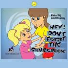 Hey, Don't Forget the Sunscreen! Cover Image