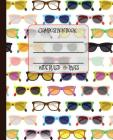 Wide Ruled Composition Book: Funky Vintage Framed Geek Chic Eye Glasses Will Keep Your Notebook Looking Great at School, Work, or Home! Wonderful G Cover Image