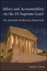 Ethics and Accountability on the Us Supreme Court: An Analysis of Recusal Practices Cover Image