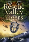 Rescue in the Valley of the Tigers Cover Image