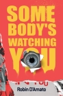 Somebody's Watching You Cover Image