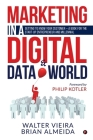 Marketing in a Digital & Data world: Getting to Know Your Customer - a Book for the Start-Up Entrepreneur and Millennial Cover Image