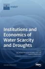 Institutions and Economics of Water Scarcity and Droughts Cover Image