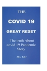 The Covid 19 Great Reset: The Truth About Covid 19 pandemic Story Cover Image