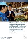 The Nexus Between Security Sector Governance/Reform and Sustainable Development Goal-16: An Examination of Conceptual Linkages and Policy Recommendati Cover Image