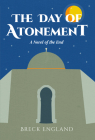 The Day of Atonement: A Novel of the End Cover Image